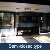 Semi-Closed (Platform Screen Doors)